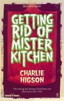 Jacket image for Getting Rid of Mister Kitchen