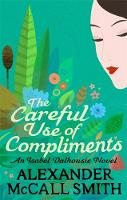 Jacket image for The Careful Use of Compliments