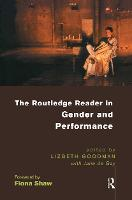 Jacket image for The Routledge Reader in Gender and Performance