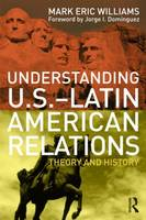 Jacket image for Understanding U.S.-Latin American Relations