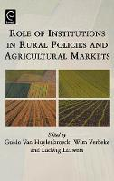 Jacket image for Role of Institutions in Rural Policies and Agricultural Markets