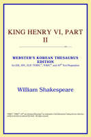 Jacket image for King Henry VI, Part II (Webster's Korean Thesaurus Edition)