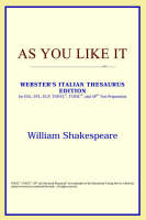 Jacket image for As You Like It (Webster's Italian Thesaurus Edition)