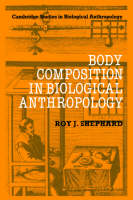Jacket image for Body Composition in Biological Anthropology