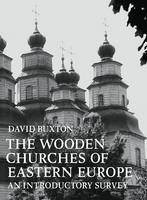 Jacket image for The Wooden Churches of Eastern Europe