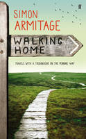 Jacket image for Walking Home: Travels with a Troubadour on the Pennine Way