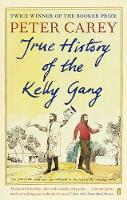 Jacket image for The True History of the Kelly Gang