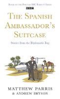 Jacket image for The Spanish Ambassador's Suitcase