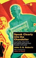 Jacket image for Speak Clearly into the Chandelier