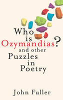Jacket image for Who is Ozymandias? and other Puzzles in Poetry