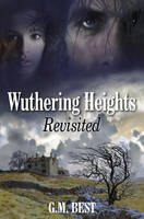 Jacket Image for Wuthering Heights Revisited Jacket Image