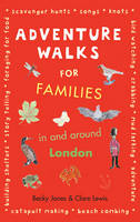 Jacket image for Adventure Walks for Families in and around London