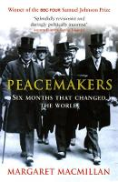 Jacket image for Peacemakers, Six Months that Changed the World