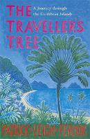 Jacket image for The Traveller's Tree: A Journey Through the Caribbean Islands