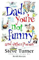 Jacket image for Dad, You're Not Funny and Other Poems