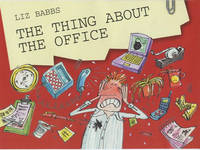 Jacket image for The Thing About the Office