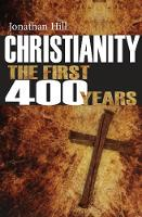 Jacket image for Christianity: The First 400 Years