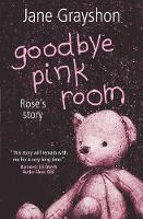 Jacket image for Goodbye Pink Room by Jane Grayshon (author)