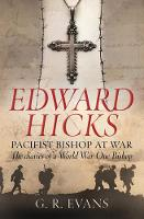 Jacket image for Edward Hicks: Pacifist Bishop at War