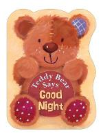 Jacket image for Teddy Bear Says Good Night