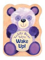 Jacket image for Teddy Bear Says Wake Up!