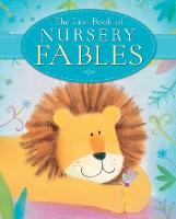 Jacket image for The Lion Book of Nursery Fables by Sophie Piper (author)
