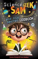 Jacket image for Science Geek Sam and his Secret Logbook