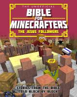 Jacket image for The Unofficial Bible for Minecrafters: The Jesus Followers