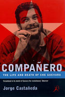 Jacket image for Companero: The Life and Death of Che Guevara