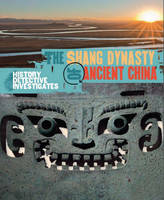 Jacket image for The Shang Dynasty of Ancient China