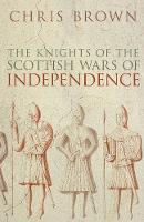 Jacket image for The Knights of the Scottish Wars of Independence
