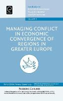 Jacket image for Managing Conflict in Economic Convergence of Regions in Greater Europe