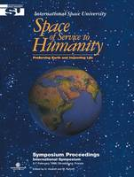 Jacket image for Space of Service to Humanity Preserving Earth and Improving Life