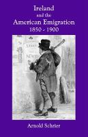Ireland and the American Emigration, 1850-1900 Jacket Image