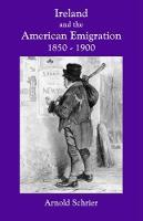 Ireland and the American Emigration, 1850-1900 Jacket Image