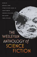 Jacket image for The Wesleyan Anthology of Science Fiction