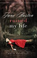 Jacket image for Jane Austen Ruined My Life