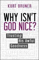 Jacket image for Why Isn't God Nice?