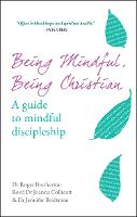 Jacket image for Being Mindful, Being Christian