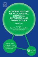 Jacket image for A Global History of Accounting, Financial Reporting and Public Policy