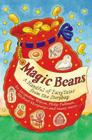 Jacket image for Magic Beans: A Handful of Fairytales from the Storybag