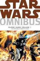 Jacket image for Star Wars Omnibus - Clone Wars v. 1 Republic Goes to War