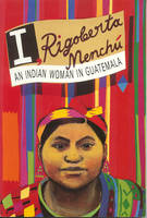 Jacket image for I, Rigoberta Menchu