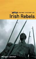 Jacket image for O'Brien Pocket History of Irish Rebels
