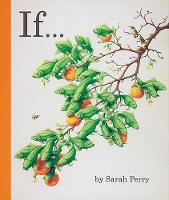 """""""If..."""" by Sarah Perry"""