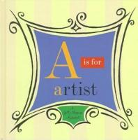 """A is for Artist - A Getty Museum Alphabet"" by John Harris"