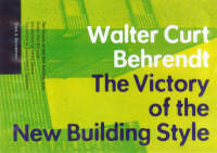 """The Victory of the New Building Style"" by . Behrendt"