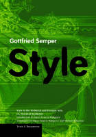 """""""Style in the Technical and Tectonic Arts; Or, Practical Aesthetics"""" by Gottfried Semper"""