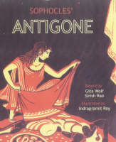 """Sophocles' Antigone"" by Sophocles"