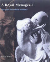 """""""A Royal Menagerie - Meissen Porcelain Animals"""" by Samuel Wittwer"""